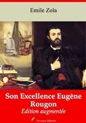 Son Excellence Eugène Rougon | Edition intégrale et augmentée