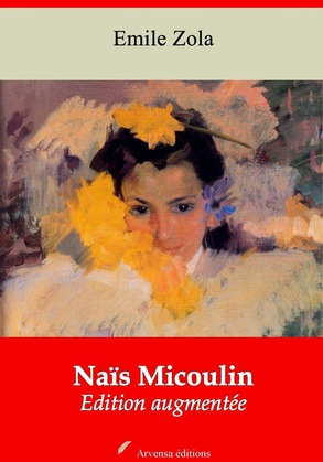 Naïs Micoulin | Edition intégrale et augmentée