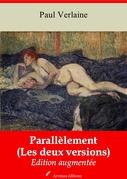 Parallèlement (Les deux versions) | Edition intégrale et augmentée