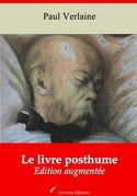 Le Livre posthume   Edition intégrale et augmentée