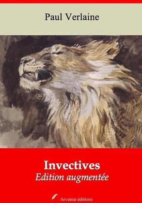 Invectives   Edition intégrale et augmentée