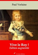 Vive le Roy ! | Edition intégrale et augmentée