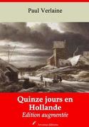Quinze jours en Hollande   Edition intégrale et augmentée