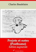 Projets et notes (Posthume) | Edition intégrale et augmentée