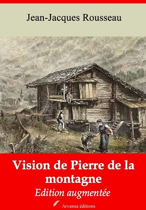 Vision de Pierre de la Montagne | Edition intégrale et augmentée