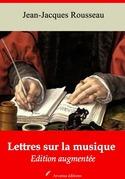 Lettres sur la musique | Edition intégrale et augmentée