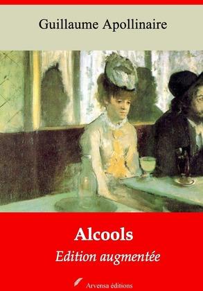 Alcools | Edition intégrale et augmentée