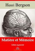Matière et mémoire | Edition intégrale et augmentée