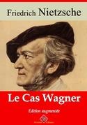 Le Cas Wagner | Edition intégrale et augmentée