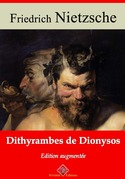 Dithyrambes de Dionysos   Edition intégrale et augmentée