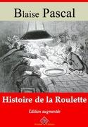 Histoire de la roulette | Edition intégrale et augmentée