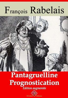 Pantagrueline prognostication   Edition intégrale et augmentée