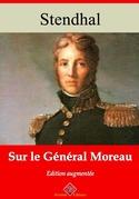 Sur le général Moreau | Edition intégrale et augmentée