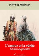 L'Amour et la Vérité   Edition intégrale et augmentée