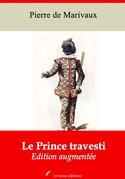 Le Prince travesti | Edition intégrale et augmentée