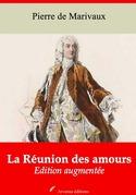 La Réunion des amours | Edition intégrale et augmentée