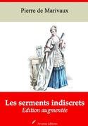 Les Serments indiscrets   Edition intégrale et augmentée