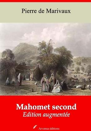 Mahomet second   Edition intégrale et augmentée