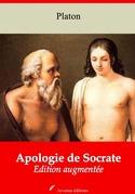 Apologie de Socrate | Edition intégrale et augmentée