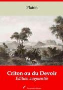 Criton ou du Devoir | Edition intégrale et augmentée