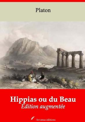 Hippias ou du Beau   Edition intégrale et augmentée