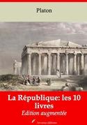 La République: les 10 livres   Edition intégrale et augmentée
