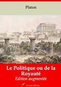 Le Politique ou de la Royauté | Edition intégrale et augmentée