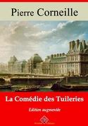 La Comédie des tuileries | Edition intégrale et augmentée