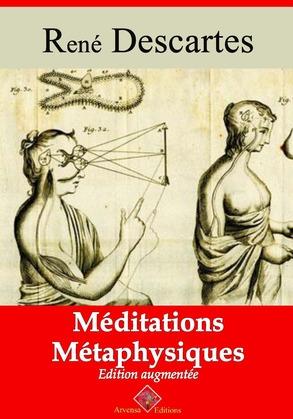 Méditations métaphysiques   Edition intégrale et augmentée