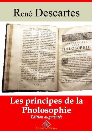 Les Principes de la philosophie | Edition intégrale et augmentée