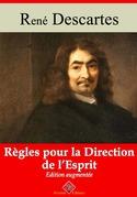 Règles pour la direction de l'esprit | Edition intégrale et augmentée
