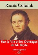Sur la vie et les ouvrages de M. Beyle | Edition intégrale et augmentée