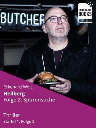 Hellberg Staffel 1, Folge 2: Spurensuche