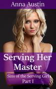 Serving Her Master