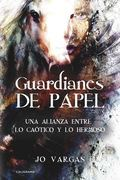 Guardianes de papel