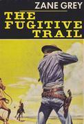 The Fugitive Trail
