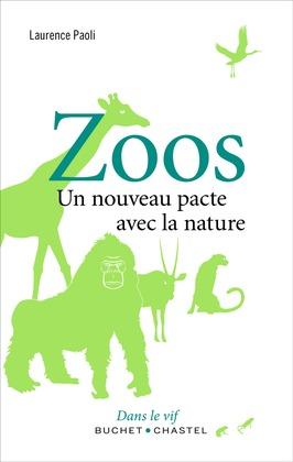 Zoos, un nouveau pacte avec la nature