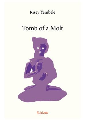 Tomb of a molt
