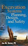 Excavation Systems Planning, Design, and Safety