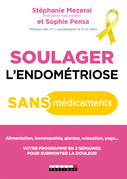 Soulager l'endométriose sans médicaments