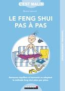 Je me mets au Feng Shui pas à pas, c'est malin
