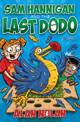 Sam Hannigan and the Last Dodo