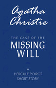 The Case of the Missing Will (A Hercule Poirot Short Story)
