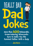 Really Bad Dad Jokes