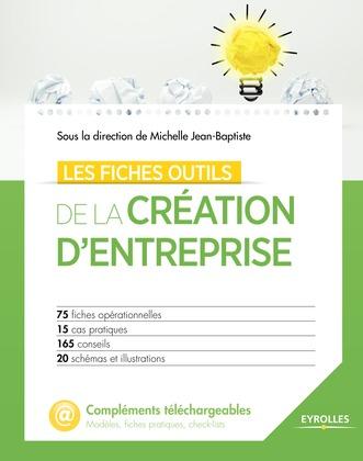 Les fiches outils de la création d'entreprise