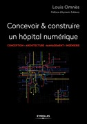 Concevoir et construire un hôpital numérique
