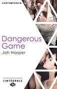 Dangerous Game - l'Intégrale