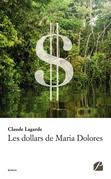 Les dollars de Maria Dolores