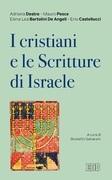 I Cristiani e le Scritture di Israele