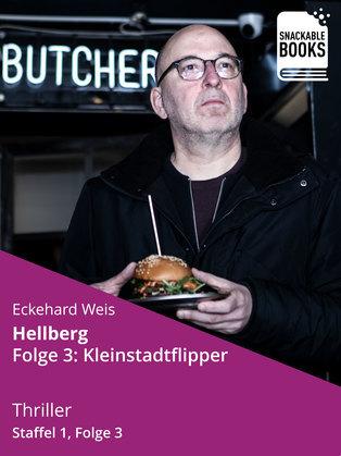 Hellberg Staffel 1, Folge 3: Kleinstadtflipper